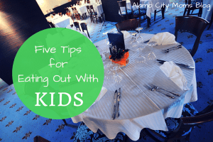 Five Tips for Eating Out With Kids