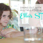 Dining Out with Multiple Food Allergies: Ella's Story