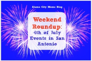 Weekend Roundup Fourth of July Events