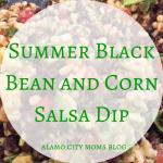 Summer Black Bean & Corn Salsa Dip