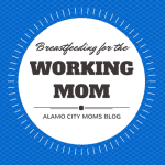 Breastfeeding for the Working Mom
