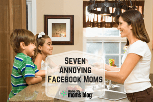 Seven Annoying Facebook Moms