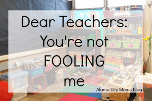 The Extraordinary Burden Of Ieps On Moms >> Dear Teachers You Re Not Fooling Me