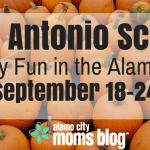 San Antonio Scoop: Family Fun in the Alamo City September 18–24