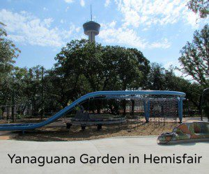 Yanaguana Garden at Hemisfair: Where Families Can Play Downtown | Alamo City Moms Blog