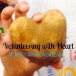 Feeding Families as a Family: Volunteering with Heart at the San Antonio Food Bank