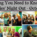 Everything YOU Need to Know About Mummies' Night Out!