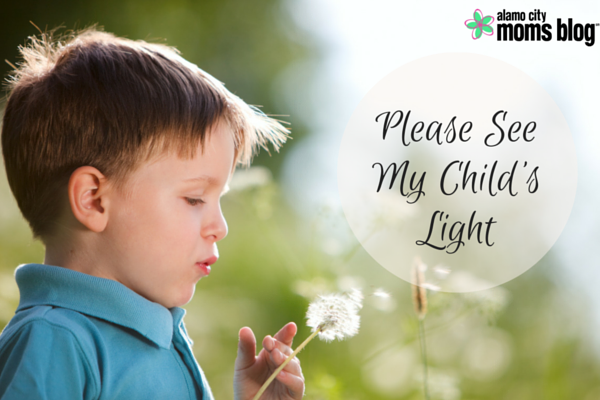 Please See My Child's Light