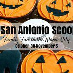 San Antonio Scoop: Family Fun in the Alamo City for October 30–November 5