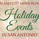 San Antonio Holiday Event Guide 2015