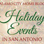 San Antonio Holiday Event Guide 2015