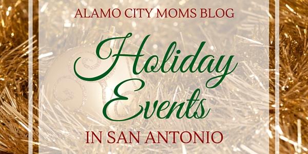 Holiday Events in San Antonio