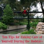 10 Tips for Taking Care of Yourself During the Holidays