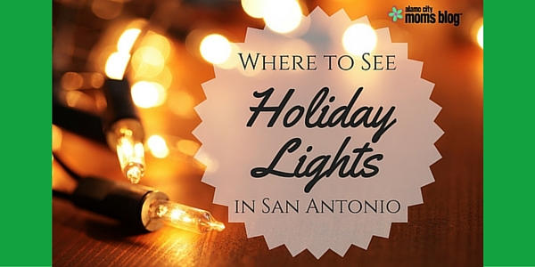holiday lights in san antonio