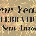 San Antonio Rings in 2016: New Year's Eve and New Year's Day Celebrations