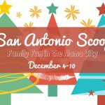 San Antonio Scoop: Family Fun in the Alamo City for December 4–10