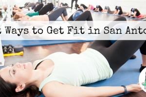 Best Ways to Get Fit in San Antonio