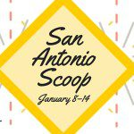 San Antonio Scoop: Family Fun in the Alamo City for January 8–14