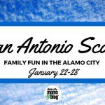 San Antonio Scoop: Family Fun in the Alamo City for January 22–28