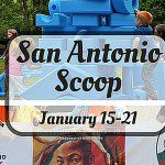 San Antonio Scoop: Family Fun in the Alamo City for January 15–21