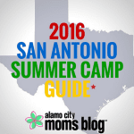 The 2016 San Antonio Summer Camp Guide