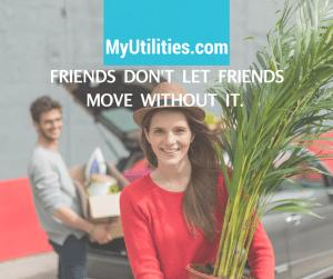 Friends don't let friends move without it.