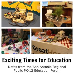 Exciting Times for Education: Notes from the San Antonio Regional Public PK-12 Education Forum on April 21, 2016 at the Pearl Stable | Alamo City Moms Blog