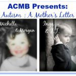 ACMB Presents: Autism, A Mother's Letter