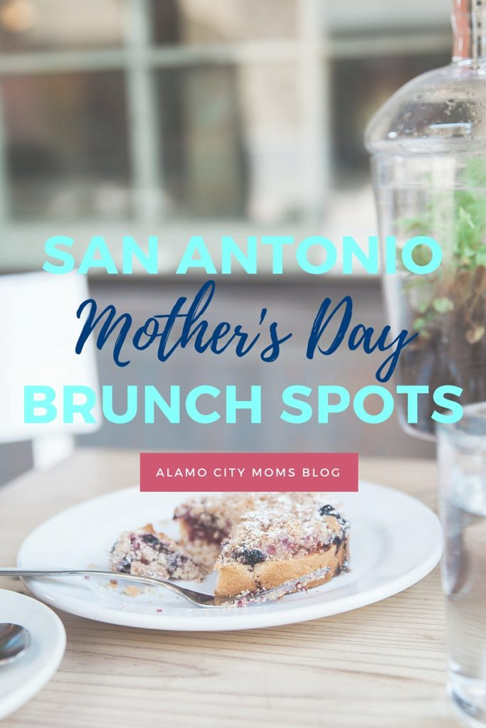 Take Mom Out To Eat Mothers Day Brunch Spots In San Antonio