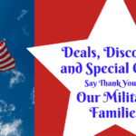 Deals, Discounts, and Special Offers Say Thank You to Our Military Families
