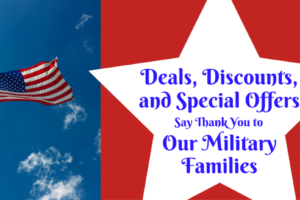 Deals, Discounts, and Special Offers Say Thank You to Our Military Families (1)