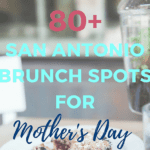 Take Mom Out to Eat: Mother's Day Brunch Spots in San Antonio