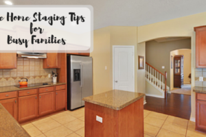 Five Home Staging Tips for Busy Families