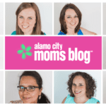 Introducing Alamo City Moms Blog's Newest Contributors!
