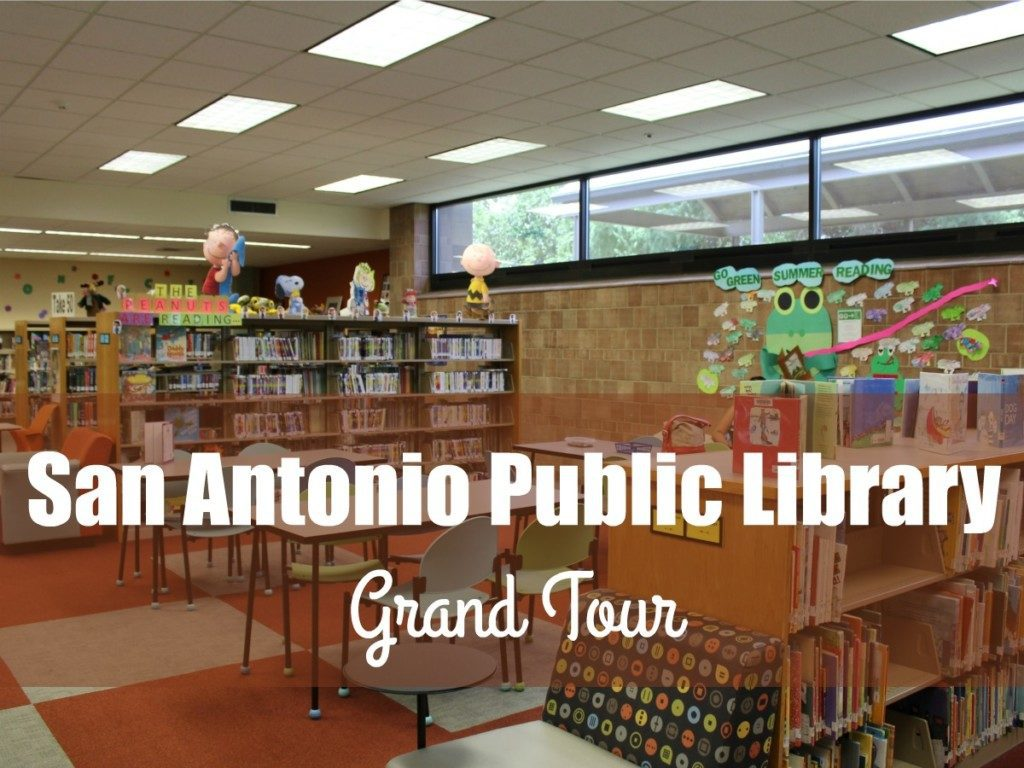 Grand Tour of San Antonio Public Library branches #acmbmysapl | Alamo City Moms Blog