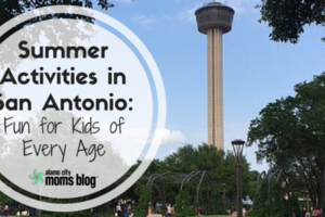 Summer Activities in San Antonio-