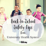 Back-to-School Safety Tips from University Health System