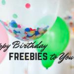 Happy Birthday Freebies to You!