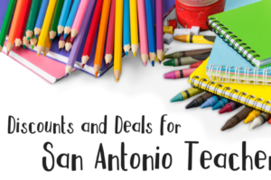 deals for san antonio teachers