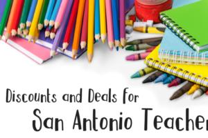 deals for san antonio teachers