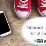 Motherhood and the Art of Flaking
