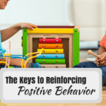 The Keys to Reinforcing Positive Behavior