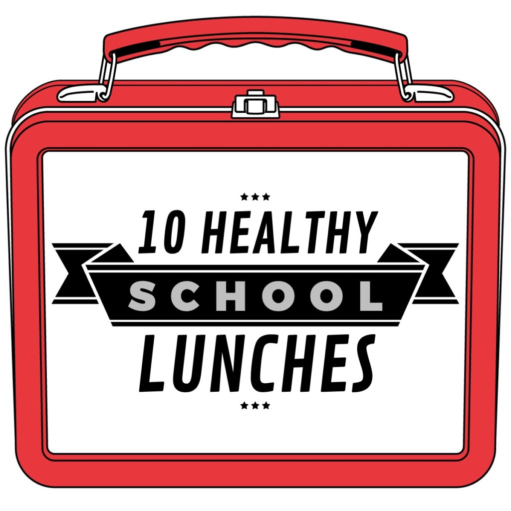 10 Healthy School Lunches