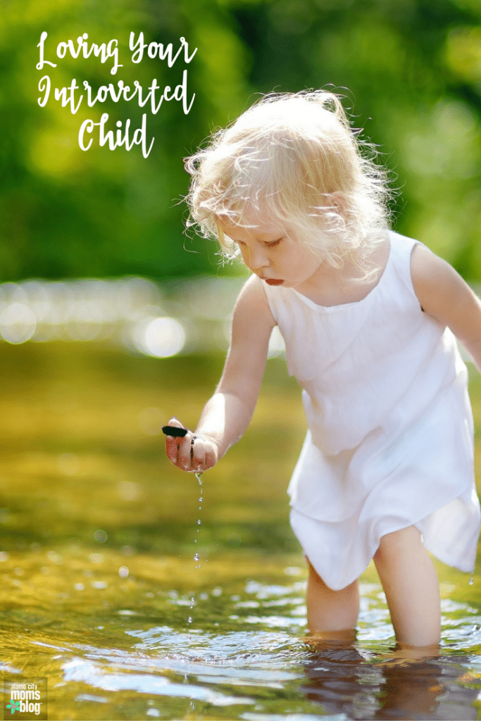 Loving Your Introverted Child
