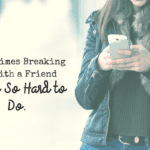 Sometimes Breaking Up with a Friend Isn't So Hard to Do