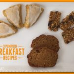 Pumpkin for Breakfast! Three Recipes to Start Your Day with Pumpkin