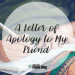 A Letter of Apology to My Friend