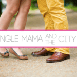 Single Mama and the City