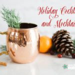 Holiday Cocktails & Mocktails