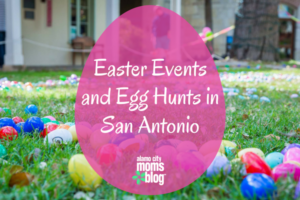 Easter Events and Egg Hunts in San Antonio